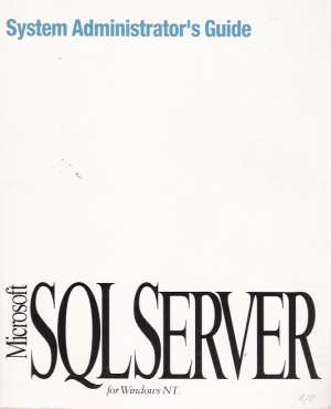 Obal knihy SYSTEM ADMINISTRATOR´S GUIDE, MICROSOFT SQL SERVER