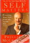 McGraw Phil - Self Matters - Creating Your Life from the Inside Out