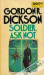 Dickson Gordon R. - Soldier, ask not