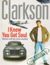 Clarkson Jeremy - I Know you got Soul:Machines with That Certain Something