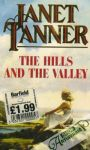Tanner Janet - The Hills and the Valley