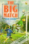 Childs Rob - The Big Match