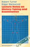 Turner / Blackwood - Lecture Notes on History Taking and Examination
