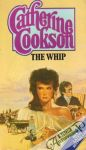 Cookson Catherine - The Whip