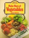 Warren Janet - Make More of Vegetables