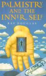 Douglas Ray - Palmistry and The Inner Self