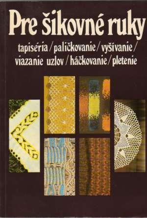 0cb777d02 Pre šikovné ruky 3., Kolektív autorov - Antikvariatshop.sk