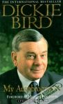 Dickie Bird - My autobiography