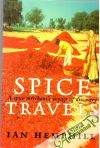 Ian Hemphill - Spice Travels - A spice merchant´s voyage of discovery