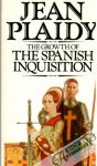 Plaidy Jean - The growth of the Spanish Inquisition