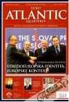 Kolektív autorov - Euro Atlantic Quarterly november 2010