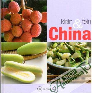 Obal knihy Klein & fein China, a cook book