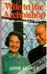 Arnott Anne - Wife to the Archbishop