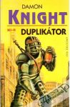 Knight Damon - Duplikátor