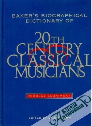 Obal knihy Baker´s biographical dictionary of 20th century classical musicians