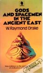 Drake Raymond - Gods and spacemen in the ancien east
