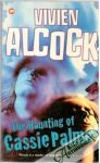 Alcock Vivien - The haunting of Cassie Palmer