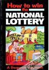 A desperate approach - How to win the national lottery