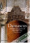 Keenan Brigid - Damascus: Hidden treasures of the old city