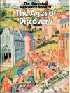 Kolektív autorov - The Illustrated Reference Book of The Ages of Discovery