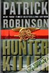 Robinson Patrick - Hunter Killer