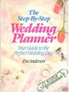 Anderson Eve - The step by step wedding planner
