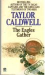 Caldwell Taylor - The Eagles Gather