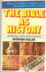 Keller Werner - The Bible as History