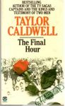 Caldwell Taylor - The Final Hour