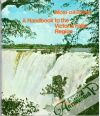 Phillipson D.W. - Mosi-oa-Tunya: A Handbook to the Victoria Falls Region