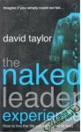 Taylor David - The naked leader experience