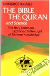 Bucaille Maurice - The Bible, the Qur'an, and Science