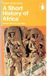 Oliver Roland & Fage J.D.  - A Short History of Africa