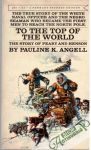 Angell Pauline K. - To the Top of the World