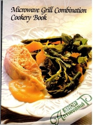 Obal knihy Microwave Grill Combination - Cookery Book