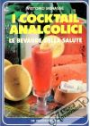 Menassé Vittorio - I cocktail Analcolici