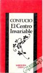 Confucio - El Centre Invariable