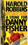 Robbins Harold - A Stone for Danny Fisher
