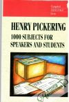 Pickering Henry - 1000 subjects for speakers and students