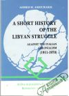 Ashiurakis Ahmed M. - A Short History of the Libyan Struggle