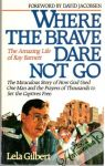 Gilbert Lela - Where the brave dare not go