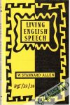 Allen W. Stannard - Living English Speech