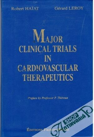 Obal knihy Major Clinical Trials in Cardiovascular Therapeutics 1995-2000