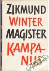 Winter Zikmund - Magister Kampanus