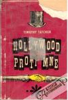 Tatcher Timothy - Hollywood proti mne
