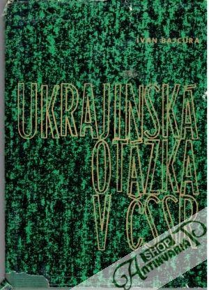 Ukrajinská otázka v Čssr, Bajcura Ivan - Antikvariatshop.sk