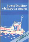 Holler Jozef - Chlapci a more
