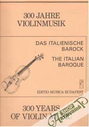 Obal knihy 300 Jahre Violinmusik/300 Years of Violin Music