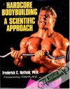 Hatfield Frederick C., Platz Tom - Hardcore bodybuilding, A scientific approach