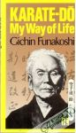 Funakoshi Gichin - Karate-dó - My way of life